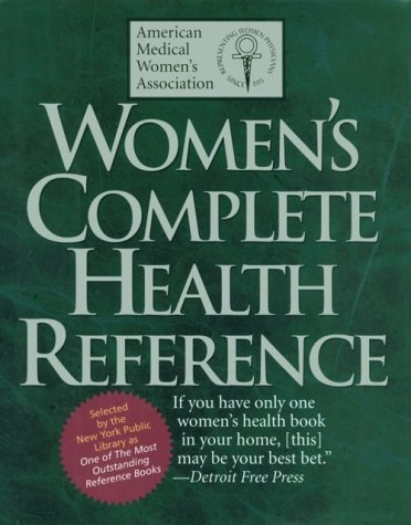 Women's Complete Health Reference, American Medical Women's Association