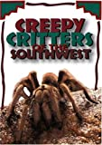 Creepy Critters of the Southwest