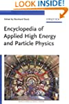 Encyclopedia of Applied High Energy a...