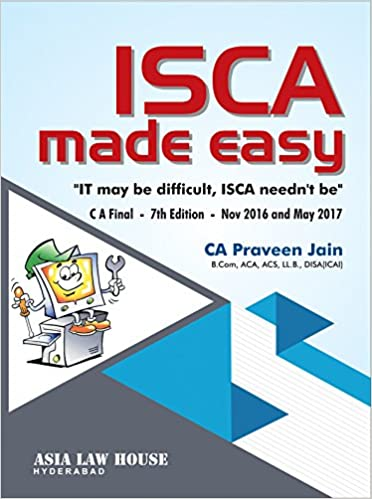 ISCA made easy [CA Final] Nov. 2016 Onwards Paperback – 2016