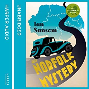 The Norfolk Mysteries: County Guides to Murder, Book 1 | [Ian Sansom]