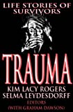 img - for Trauma: Life Stories of Survivors (Memory & Narrative) book / textbook / text book
