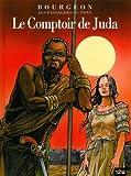 echange, troc François Bourgeon - Les Passagers du Vent, Tome 3 : Le comptoir de Juda