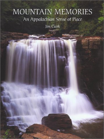 Mountain Memories: An Appalachian Sense of Place