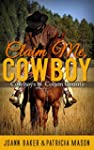 Claim Me, Cowboy (A BBW Western Roman...