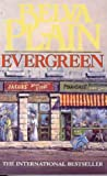 Evergreen (Hodder Summer Reading) (0340765917) by Plain, Belva