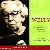 Essential Welty | [Eudora Welty]