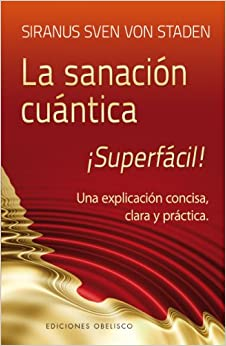 Sanacion cuantica superfacil! (Spanish Edition) (Coleccion