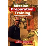 Mission Preparation Trainingby Mathew Backholer