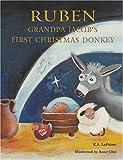 Ruben Grandpa Jacob's First Christmas Donkey