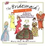 img - for The Bridesmaid's Survival Guide book / textbook / text book
