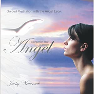 Healing with Your Guardian Angel   [Jacky Newcomb]