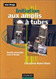 Initiation aux amplis � tubes