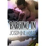 Barging In ~ Josephine Myles