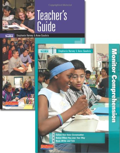 Monitor Comprehension with Intermediate Students: Getting Started with The Comprehension Toolkit, Grades 3-6 (Harvey, St