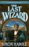 The Last Wizard (Wizard of 4th Street) (0446365203) by Hawke, Simon