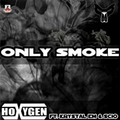 Only Smoke