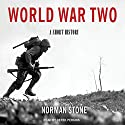 World War Two: A Short History Audiobook by Norman Stone Narrated by Derek Perkins