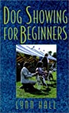 Dog Showing for Beginners (Howell reference books)