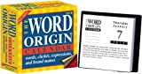 img - for The Word Origin: Words, Clich s, Expressions, and Brand Names: 2010 Day-to-Day Calendar book / textbook / text book