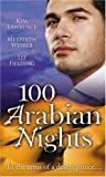 100 Arabian Nights (M & B (Silhouette Cycle) (Mills and Boon Single Titles)