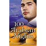 100 Arabian Nights (M&B (Silhouette Cycle) (Mills & Boon Special Releases)by Kim Lawrence