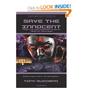 Operation: Save the Innocent: From The Declassified Tales of Team of Darkness by Tony Ruggiero
