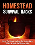Homestead Survival Hacks: How to Star...