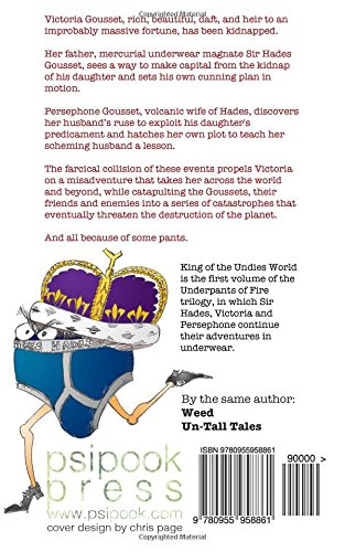 King of the Undies World: Volume 1 (Underpants of Fire)