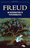 A General Introduction to Psychoanalysis (Classics of World Literature)