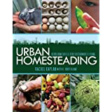 Urban Homesteading: Heirloom Skills for Sustainable Living ~ K. Ruby Blume