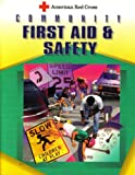 American Red Cross Community First Aid and Safety (0801670640) by American Red Cross