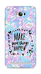 AMEZ make good things happen Back Cover For Asus Zenfone Max ZC550KL
