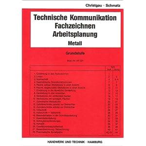 Technische Kommunikation, Fachzeichnen, Arbeitsplanung Metall, Grundstufe