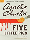 Five Little Pigs (Hercule Poirot Mysteries / Queen of Mystery)