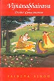 Vijnanabhairava or Divine Consciousness: A Treasury of 112 Types of Yoga (reprint ed) (English and Sanskrit Edition)