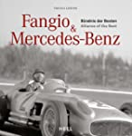 Fangio and Mercedez-Benz: Alliance of...
