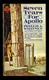 Seven Tears for Apollo (Coronet Books) (0340105402) by Whitney, Phyllis A.