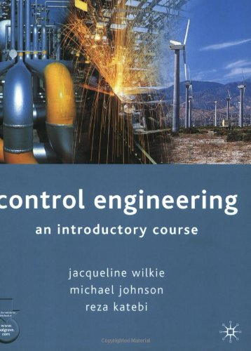 Control Engineering: An Introductory Course