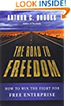 The Road to Freedom: How to Win the F...