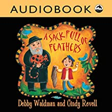 A Sack Full of Feathers Audiobook by Debby Waldman Narrated by David Skulski