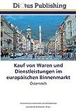 www.payane.ir - Kauf von Waren und Dienstleistungen im europäischen Binnenmarkt: Österreich (German Edition)