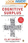 Cognitive Surplus: How Technology Mak...