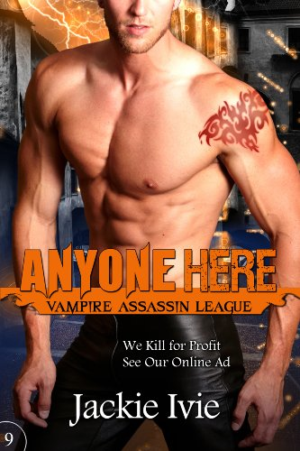 Anyone Here (Vampire Assassin League #9) by Jackie Ivie