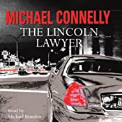 The Lincoln Lawyer: Mickey Haller, Book 1 | Michael Connelly
