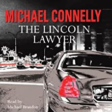 The Lincoln Lawyer: Mickey Haller, Book 1 Audiobook by Michael Connelly Narrated by Michael Brandon