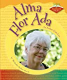 img - for Alma Flor Ada: An Author Kids Love (Authors Kids Love) book / textbook / text book