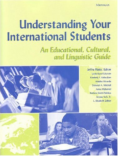 Understanding Your International Students: An...