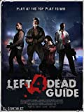 Left 4 Dead Guide L4D Tips