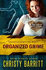 Organized Grime: Squeaky Clean Mysteries, Book 3